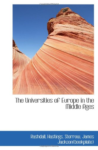 9781113176981: The Universities of Europe in the Middle Ages