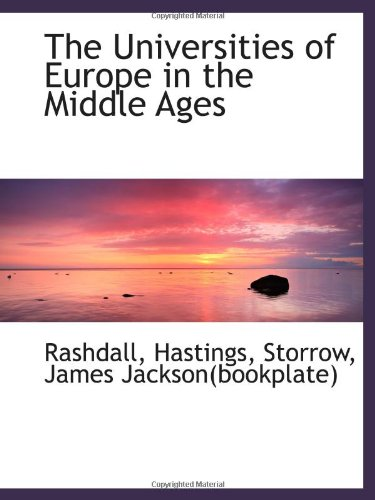 9781113176998: The Universities of Europe in the Middle Ages