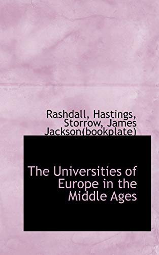 9781113177018: The Universities of Europe in the Middle Ages