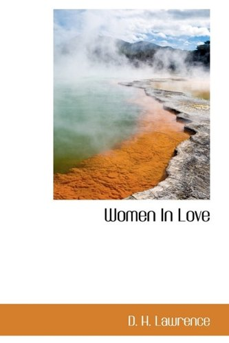 9781113177957: Women In Love (Bibliolife Reproduction)