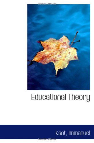 Educational Theory (9781113195395) by Immanuel, Kant