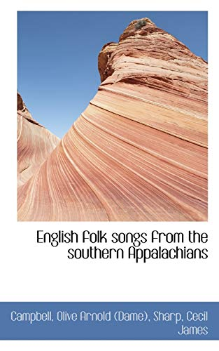 9781113196170: English folk songs from the southern Appalachians