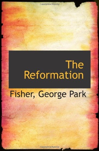 9781113201867: The Reformation