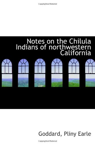 9781113210258: Notes on the Chilula Indians of northwestern California