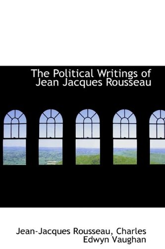 9781113213242: The Political Writings of Jean Jacques Rousseau