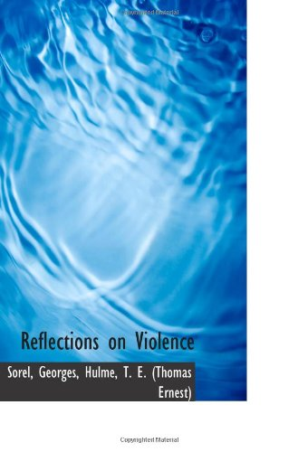 9781113214850: Reflections on Violence