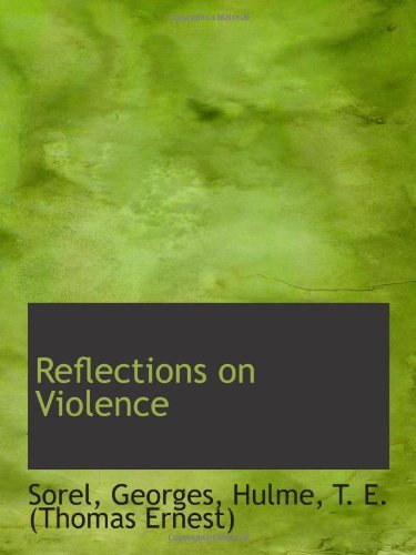 9781113214874: Reflections on Violence