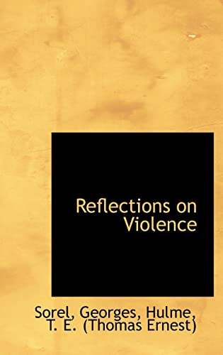 9781113214904: Reflections on Violence