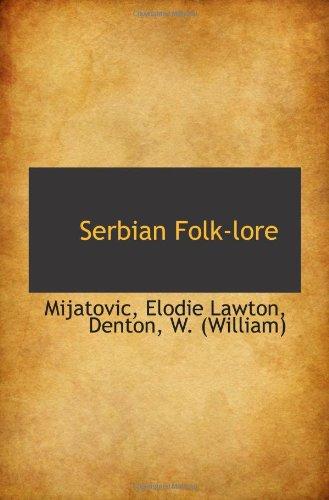 9781113216274: Serbian Folk-lore
