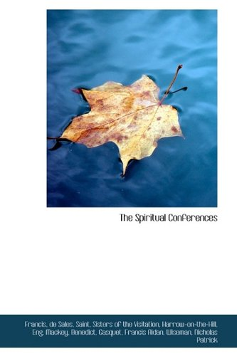 9781113217387: The Spiritual Conferences