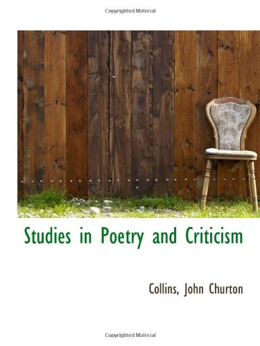 9781113218162: Studies in Poetry and Criticism