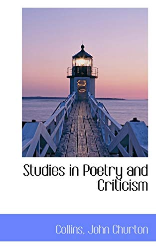 9781113218186: Studies in Poetry and Criticism