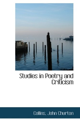 9781113218216: Studies in Poetry and Criticism