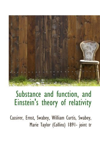 9781113218476: Substance and function, and Einstein's theory of relativity