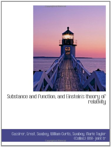 9781113218483: Substance and function, and Einstein's theory of relativity