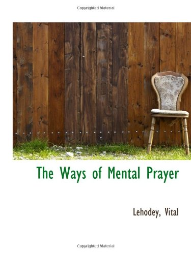 9781113222879: The Ways of Mental Prayer