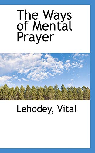 9781113222893: The Ways of Mental Prayer