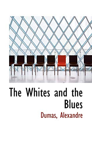 9781113225191: The Whites and the Blues