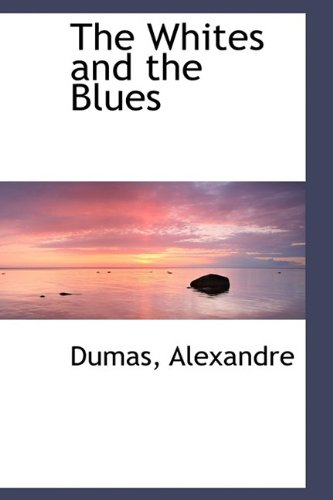 9781113225207: The Whites and the Blues
