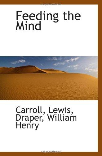 Feeding the Mind (9781113234056) by Carroll, Lewis