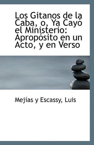 Los Gitanos de La Caba, O, YA: Luis Mejias Y