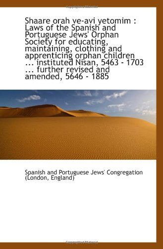 Shaare orah ve-avi yetomim : Laws of: England, Spanish and