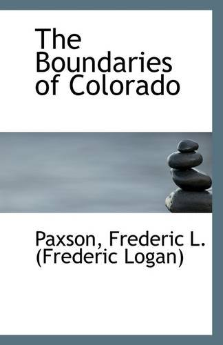 9781113256683: The Boundaries of Colorado