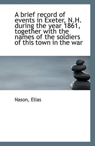 A Brief Record of Events in Exeter,: Nason Elias