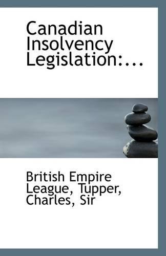 9781113259332: Canadian Insolvency Legislation: ...