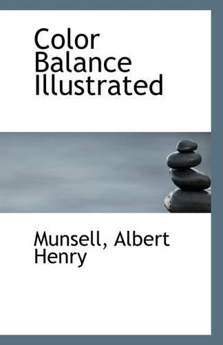 9781113260314: Color Balance Illustrated