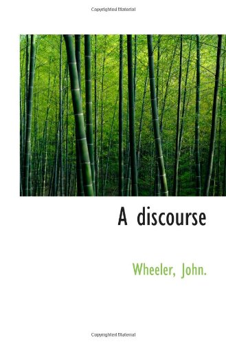 A discourse (1113263849) by Wheeler, John.