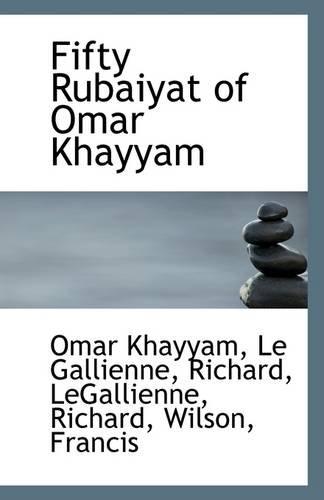 9781113269317: Fifty Rubaiyat of Omar Khayyam