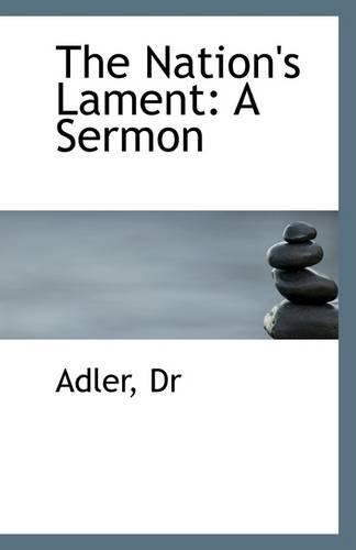 The Nation's Lament: Dr Adler