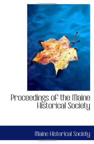 9781113293855: Proceedings of the Maine Historical Society