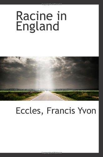 9781113295675: Racine in England