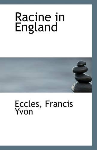 9781113295699: Racine in England
