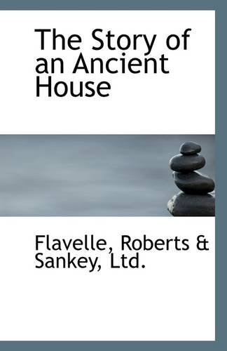 9781113311061: The Story of an Ancient House