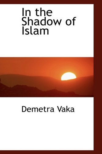 9781113312082: In the Shadow of Islam