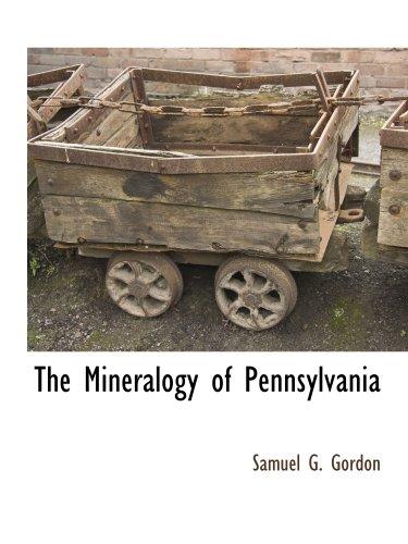 9781113318602: The Mineralogy of Pennsylvania