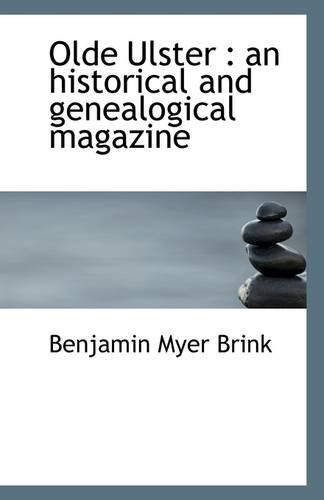 9781113325600: Olde Ulster: an historical and genealogical magazine