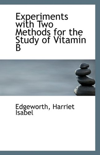 Experiments with Two Methods for the Study: Edgeworth Harriet Isabel