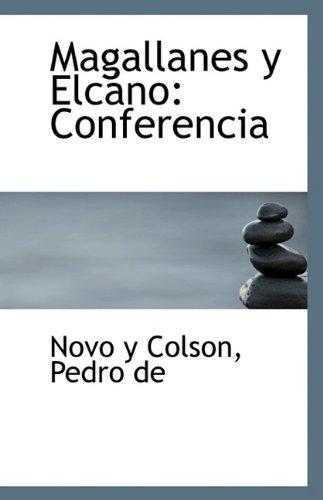 Magallanes y Elcano: Pedro De Novo