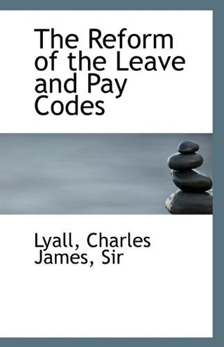 9781113356093: The Reform of the Leave and Pay Codes