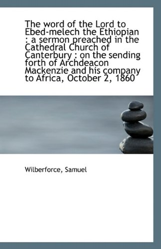 The Word of the Lord to Ebed-Melech: Wilberforce Samuel
