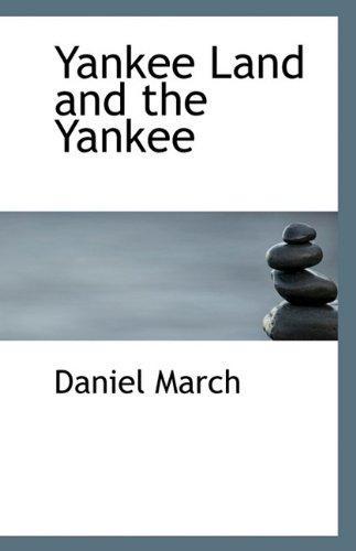 Yankee Land and the Yankee (1113364882) by March, Daniel