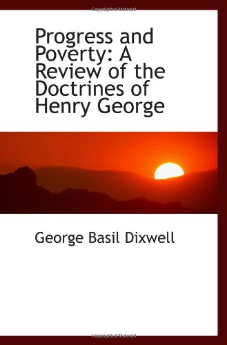 9781113365354: Progress and Poverty: A Review of the Doctrines of Henry George