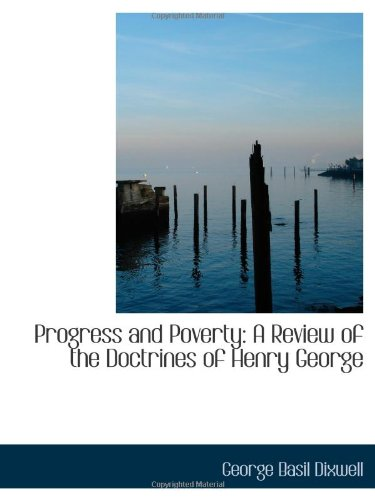 9781113365361: Progress and Poverty: A Review of the Doctrines of Henry George