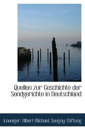 9781113382160: Quellen zur Geschichte der Sendgerichte in Deutschland (German Edition)
