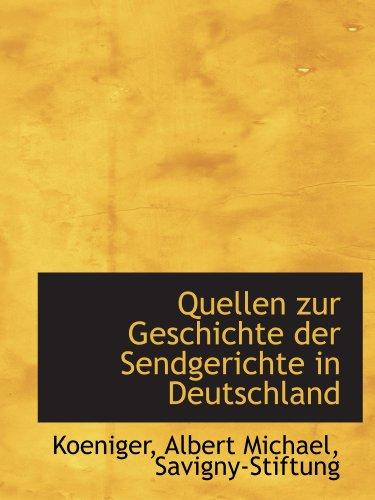9781113382177: Quellen zur Geschichte der Sendgerichte in Deutschland (German Edition)