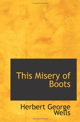 9781113384942: This Misery of Boots